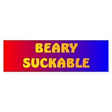 BEARY SUCKABLE 3 Bumper Bumper Sticker