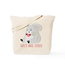 Let's Get Nuts Squirrel Tote Bag