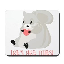 Let's Get Nuts Squirrel Mousepad