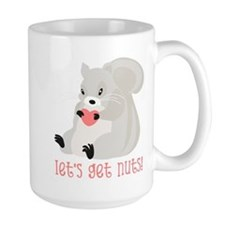 Let's Get Nuts Squirrel Mug