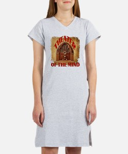 Theater Of The Mind Women's Nightshirt