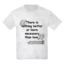 Alvarez Love Quote T-Shirt