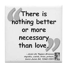 Alvarez Love Quote Tile Coaster
