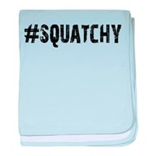 #Squatchy baby blanket