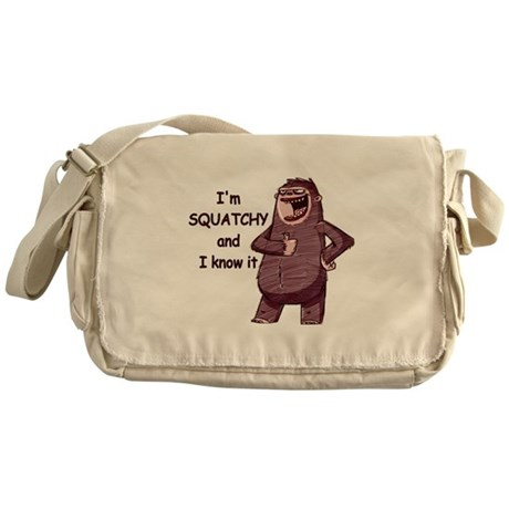 Squatchy & I Know It Messenger Bag
