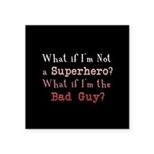 "Bad Guy Twilight Square Sticker 3"" x 3"""