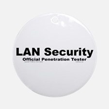 Security/Tester. Ornament (Round)
