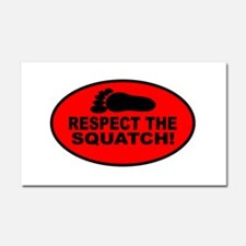 Red RESPECT THE SQUATCH! Car Magnet 20 x 12