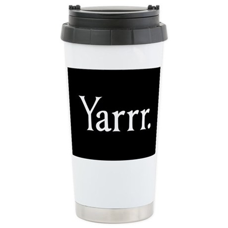 Yarrr Pirate Stainless Steel Travel Mug