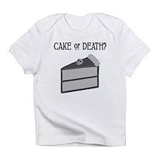 Cake or Death Infant T-Shirt