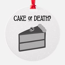 Cake or Death Ornament