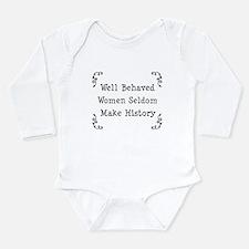 Well Behaved Long Sleeve Infant Bodysuit