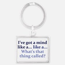 Mind like a... Landscape Keychain
