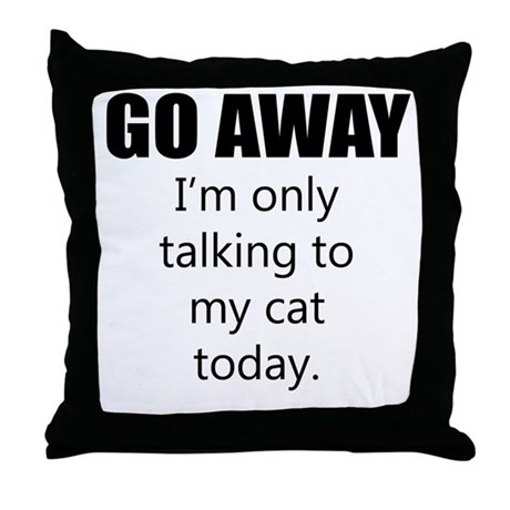 Go Away Throw Pillow by QuirkyGraphicDesign