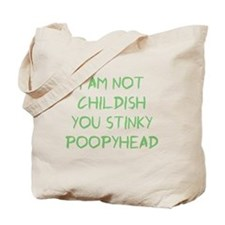 Not Childish Tote Bag