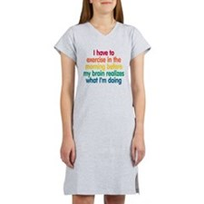 Early Morning Exercise Women's Nightshirt