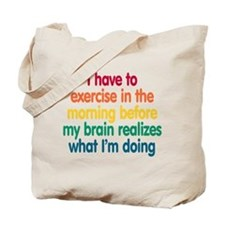 Early Morning Exercise Tote Bag