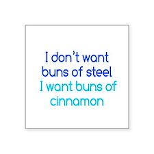 """Cinnamon Buns Square Sticker 3"""" x 3"""""""