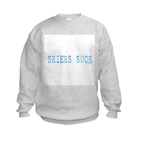 Skiers SUCK! Kids Sweatshirt