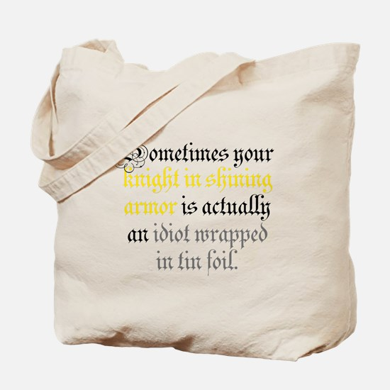 Knight in Tin Foil Tote Bag