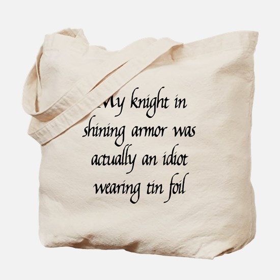 Knight in Shining Armor Tote Bag