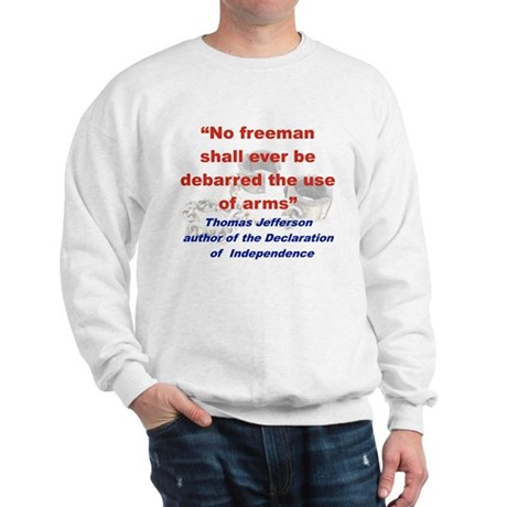 NO FREEMAN SHALL EVER BE DEBARRED THE USE OF ARMS