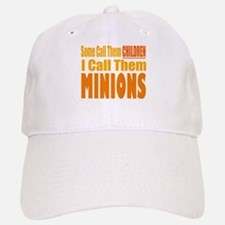 I Call Them Minions Baseball Cap