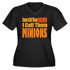 I Call Them Minions Plus Size T-Shirt