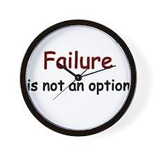 Failure is not an option Wall Clock