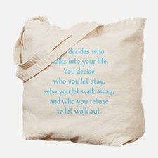 Fate Decides Tote Bag