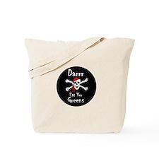 Darrr Eat Yer Greens! Tote Bag