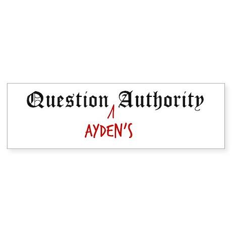 Question Ayden Authority Bumper Sticker