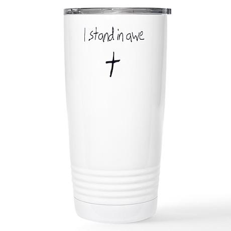 I stand in awe.png Travel Mug