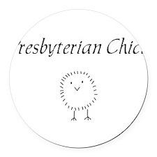 Presbyterian chick.png Round Car Magnet