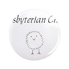 "Presbyterian chick.png 3.5"" Button"