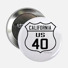 """US Route 40 - California 2.25"""" Button"""