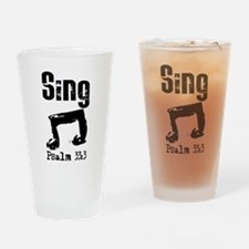 sing psalm 33.png Drinking Glass