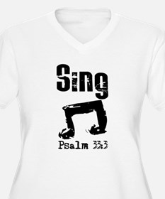 sing psalm 33.png Plus Size T-Shirt