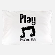 play psalm 33.png Pillow Case