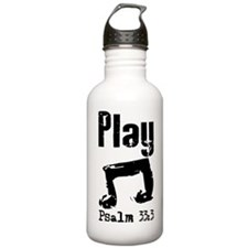play psalm 33.png Water Bottle