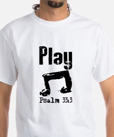 play psalm 33.png T-Shirt