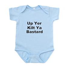 Up Yer Kilt Ya Bastard Infant Bodysuit