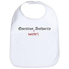 Question Dwayne Authority Bib