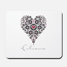 Love Liliana Mousepad