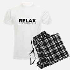 Relax - I Can Fix This Pajamas