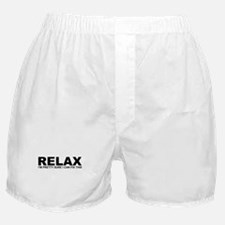 Relax - I Can Fix This Boxer Shorts