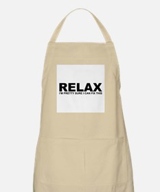 Relax - I Can Fix This Apron
