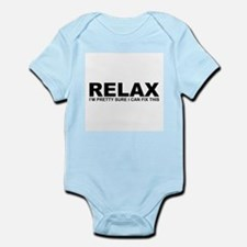 Relax - I Can Fix This Body Suit
