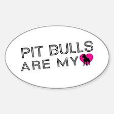 Pit Bulls Are My Love Sticker (Oval)