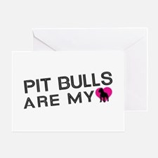 Pit Bulls Are My Love Greeting Card